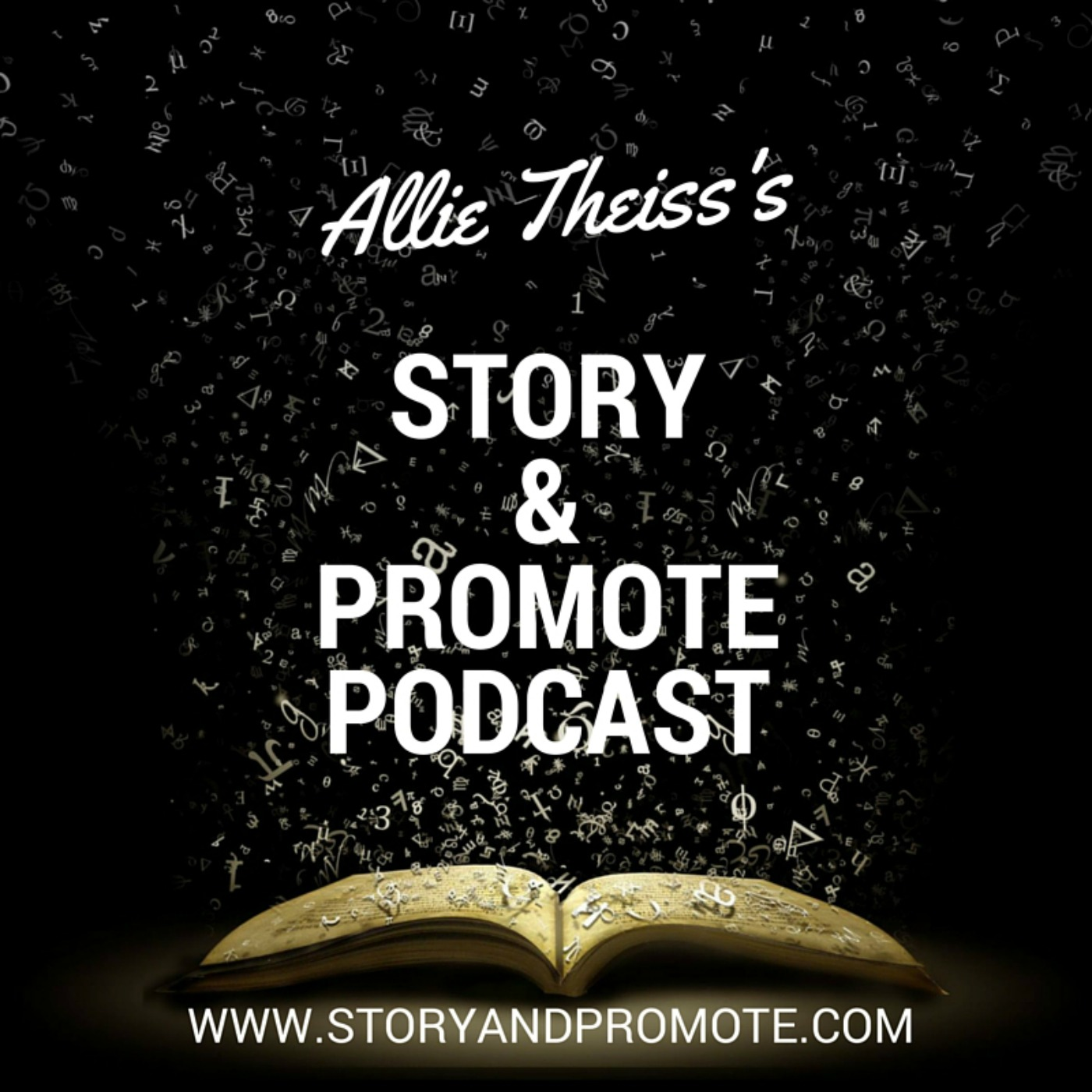 Story & Promote Podcast: Turn Your Book Into A Radio Drama