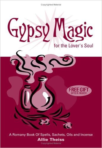 Gypsy Magic for the Lover's Soul Paperback