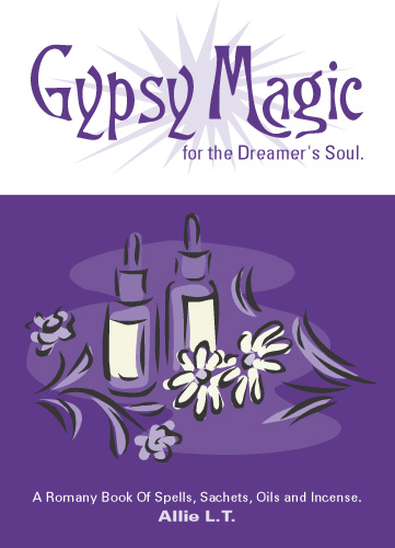 Gypsy Magic for the Dreamer's Soul Paperbook