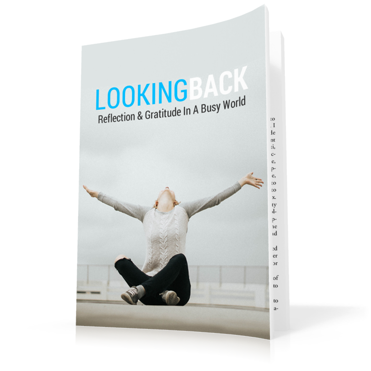 Looking Back Guide + Gratitude Workbook/Journal